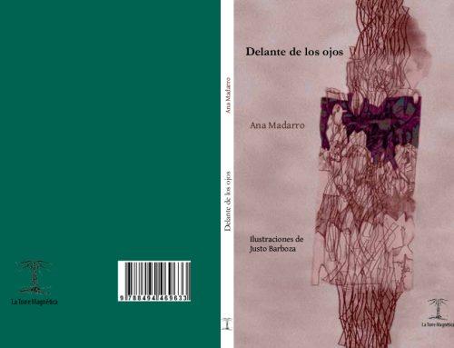 """presentación del libro de Ana Madarro titulado """"Delante de los ojos""""."""