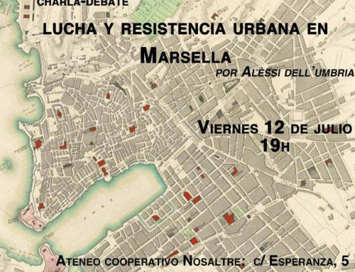 Charla-debate: Lucha y resistencia urbana en Marsella